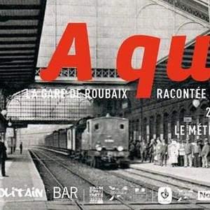 A quais | La gare de Roubaix racontée par ses cartes postales