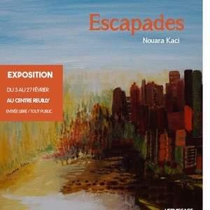 """Art contemporain """"Escapades"""" de Nouara Kaci"""