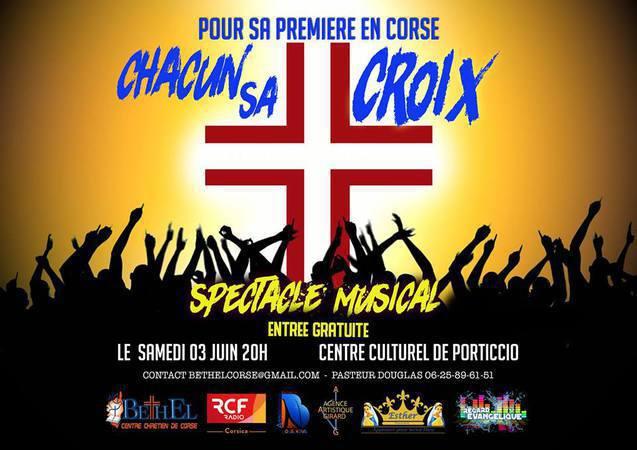 CHACUN SA CROIX - SPECTACLE MUSICAL  À PORTICCIO