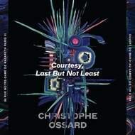 """Exposition """"Last But Not Least, Courtesy"""" de Christophe Ossard à l'espace quinzequinze"""