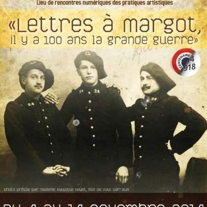 « Lettres à Margot », Il y a 100 ans la Grande Guerre.